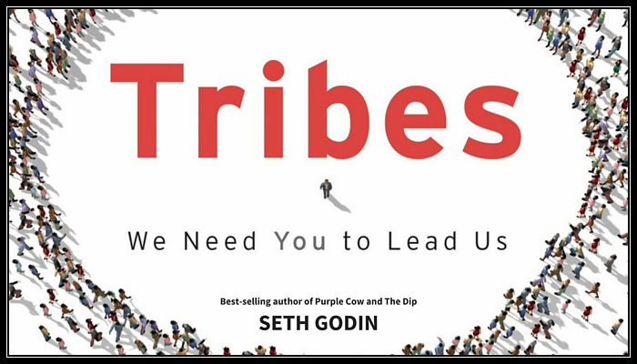 Tribes We Need You to Lead Us Seth Godin